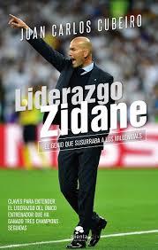 Liderazgo Zidane: El genio que susurraba a los millennials ...