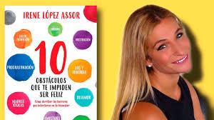 Irene López Assor nos presenta su libro 'Diez obstáculos que te impiden ser  feliz'
